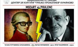 """Концертот """"MOZART vs POULENC"""" вечерва во НУЦК """"Трајко Прокопиев"""""""